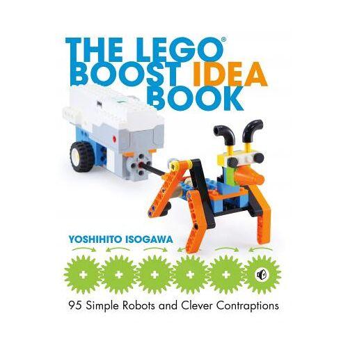 Yoshihito Isogawa The Lego Boost Idea Book by Yoshihito Isogawa