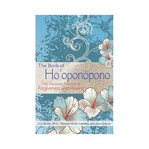 Luc Bodin The Book of Ho'oponopono by Luc Bodin