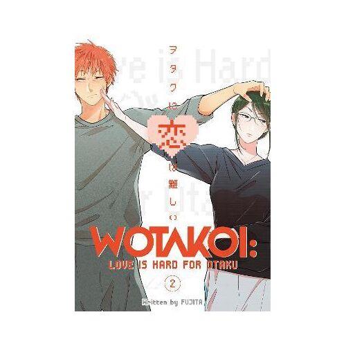 Fujita Wotakoi: Love Is Hard For Otaku 2 by Fujita