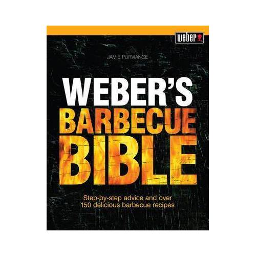 Jamie Purviance Weber'S Barbecue Bible by Jamie Purviance