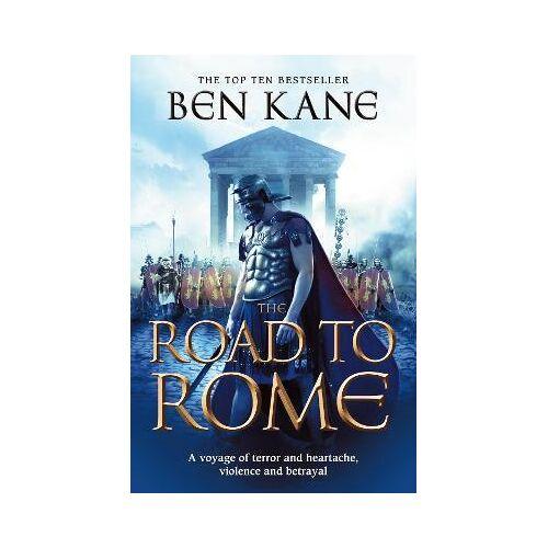 Ben Kane The Road to Rome by Ben Kane