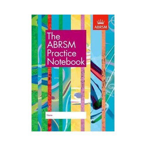 ABRSM The ABRSM Practice Notebook by ABRSM