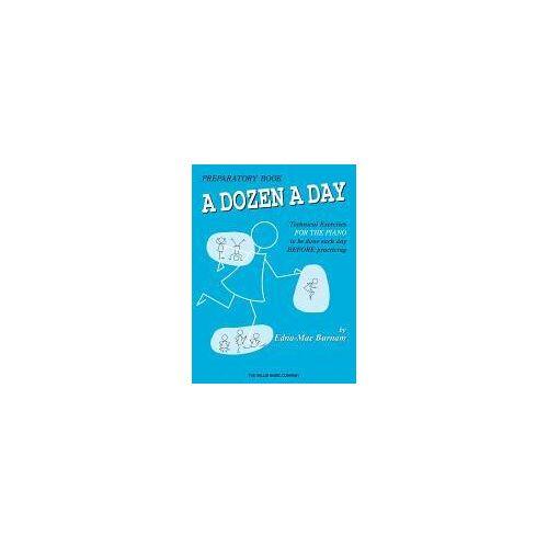 Edna-Mae Burnam A Dozen a Day Preparatory Book by Edna-Mae Burnam