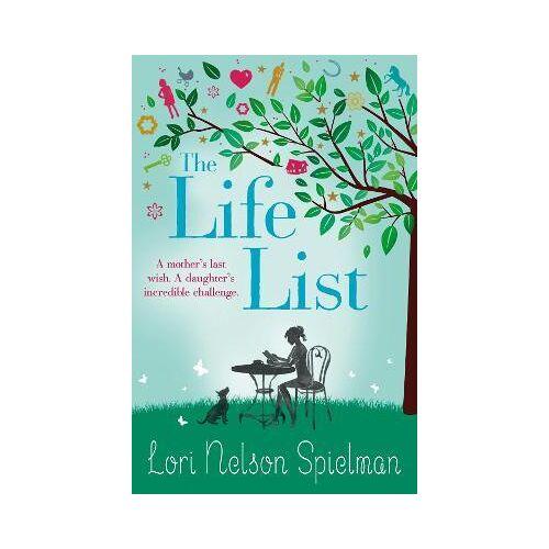 Lori Nelson Spielman The Life List by Lori Nelson Spielman