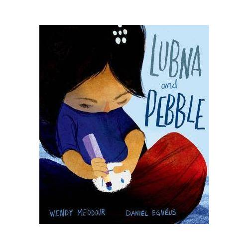 Wendy Meddour Lubna and Pebble by Wendy Meddour