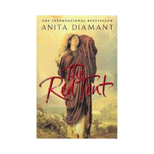 Anita Diamant The Red Tent by Anita Diamant