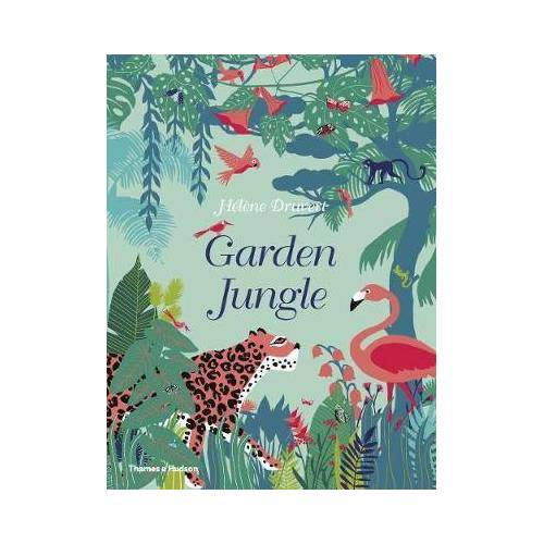 HELENE DRUVERT Garden Jungle by HELENE DRUVERT
