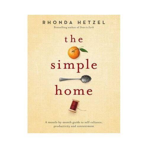 Rhonda Hetzel The Simple Home by Rhonda Hetzel