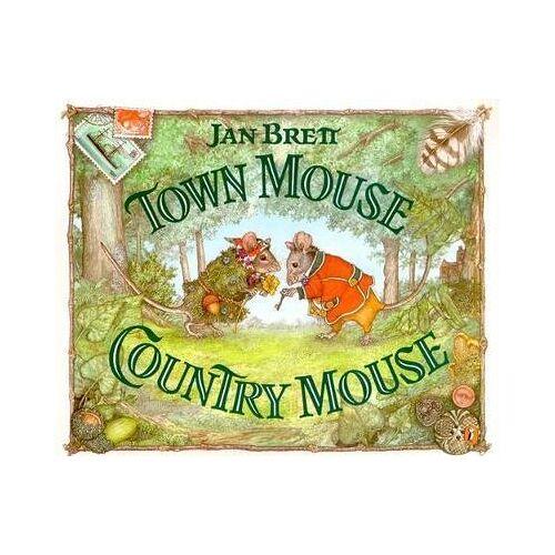 Jan Brett Town Mouse, Country Mouse by Jan Brett