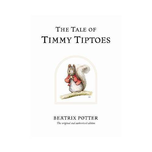 Beatrix Potter The Tale of Timmy Tiptoes by Beatrix Potter