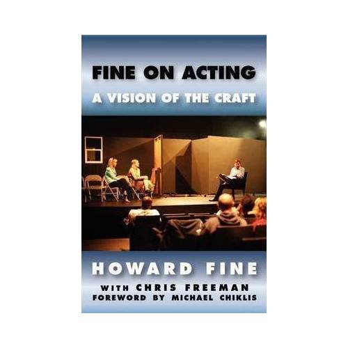 Howard Fine Fine on Acting by Howard Fine