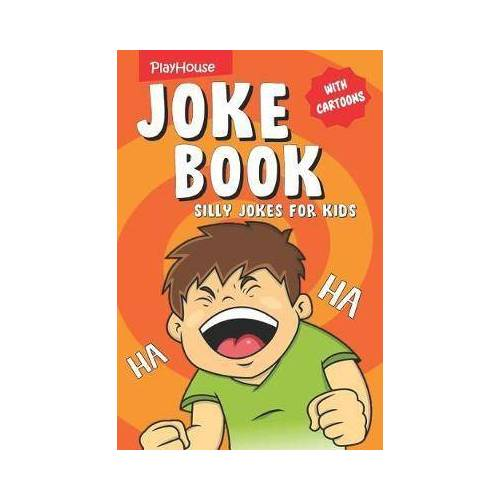 Playhouse Publishing Silly Jokes for Kids by Playhouse Publishing
