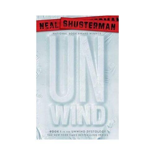Neal Shusterman Unwind by Neal Shusterman
