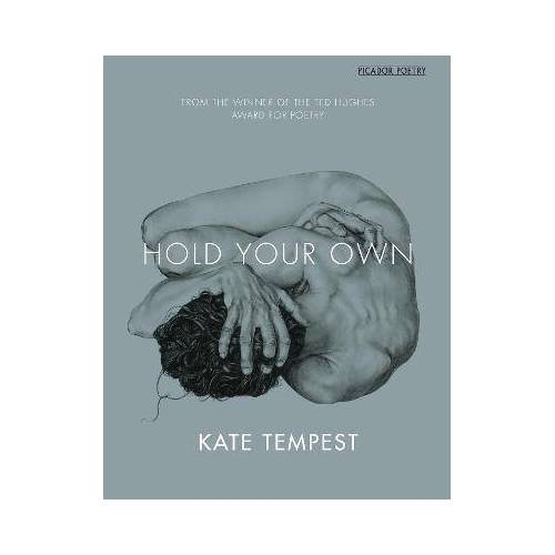 Kae Tempest Hold Your Own by Kae Tempest