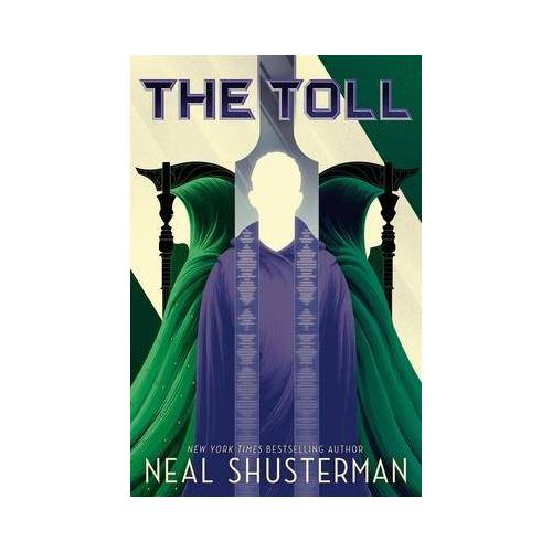 Neal Shusterman The Toll by Neal Shusterman