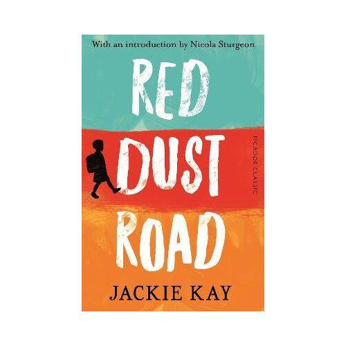 Jackie Kay Red Dust Road by Jackie Kay