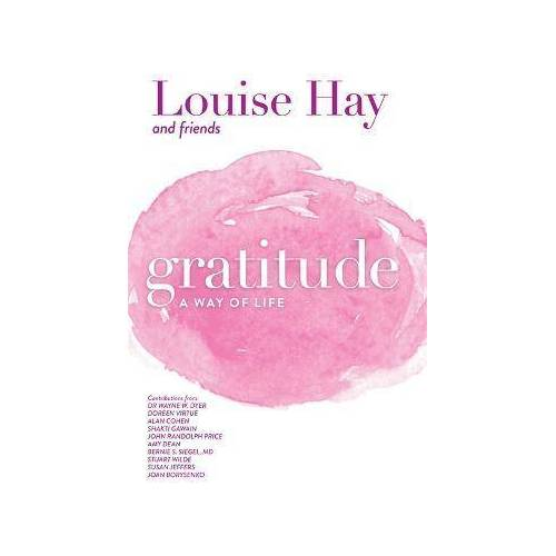 Louise Hay Gratitude by Louise Hay