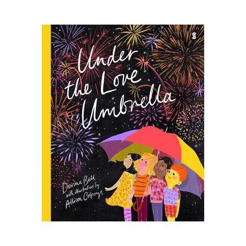Davina Bell Under the Love Umbrella by Davina Bell