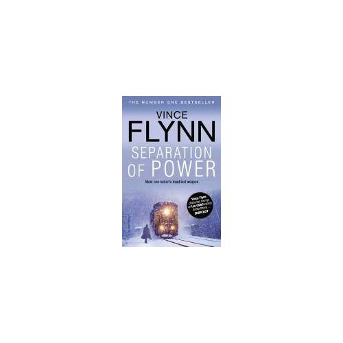 Vince Flynn Separation Of Power by Vince Flynn