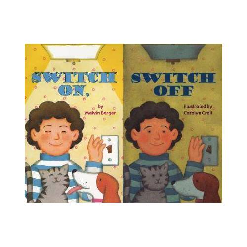 Melvin Berger Switch On, Switch Off by Melvin Berger