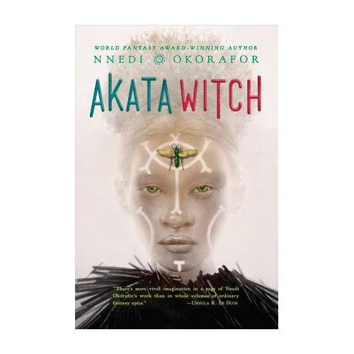 Nnedi Okorafor Akata Witch by Nnedi Okorafor
