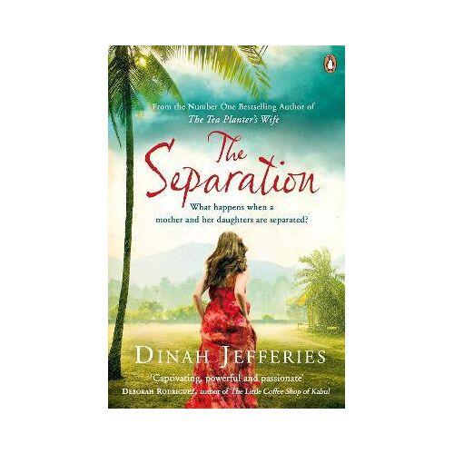 Dinah Jefferies The Separation by Dinah Jefferies
