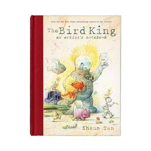 Shaun Tan The Bird King: An Artist's Notebook by Shaun Tan