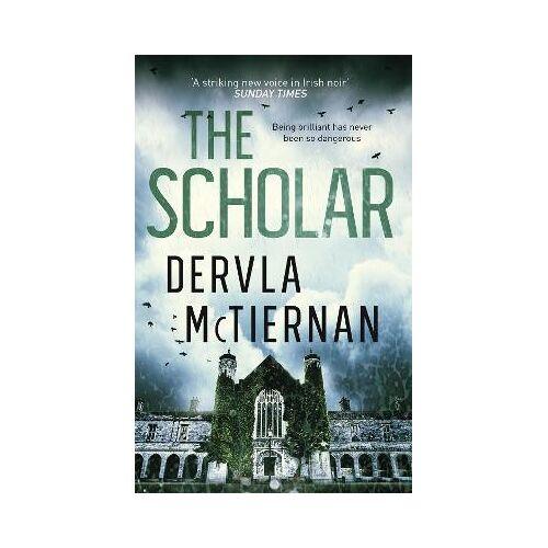 Dervla McTiernan The Scholar by Dervla McTiernan