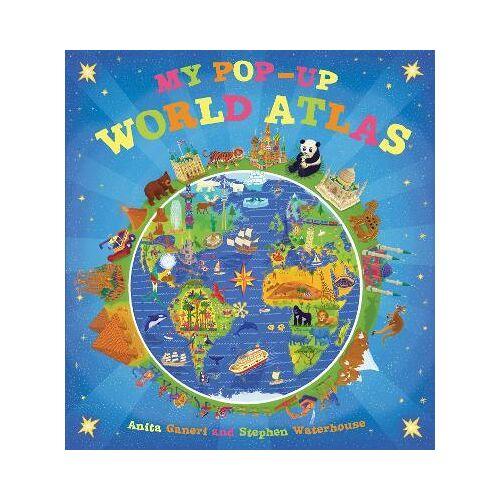Anita Ganeri My Pop-Up World Atlas by Anita Ganeri
