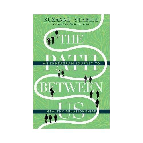Suzanne Stabile The Path Between Us by Suzanne Stabile