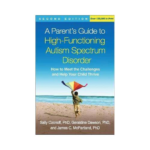 Sally Ozonoff A Parent's Guide to High-Functioning Autism Spectrum by Sally Ozonoff