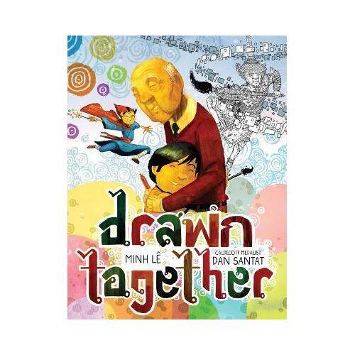 Dan Santat Drawn Together by Dan Santat