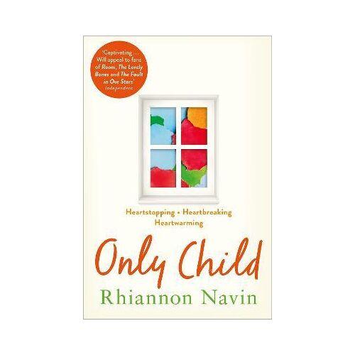 Rhiannon Navin Only Child by Rhiannon Navin