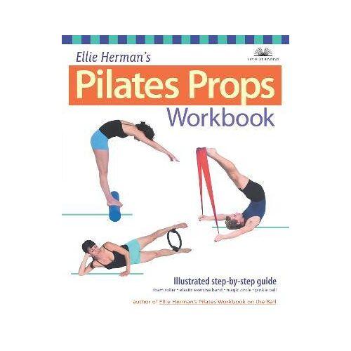 Ellie Herman's Pilates Props Workbook by Ellie Herman