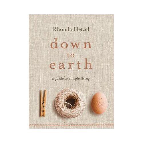 Rhonda Hetzel Down to Earth by Rhonda Hetzel