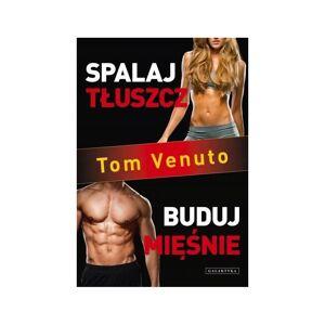 Inne Książka Spalaj tłuszcz, buduj mięśnie - Tom Venuto  - Unisex - Rozmiar: One Size