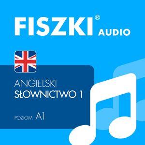 Fiszki Angielski - Pliki Mp3 - Słownictwo 1 - Skuteczna i Szybka Metoda Nauki Języka Angielskiego