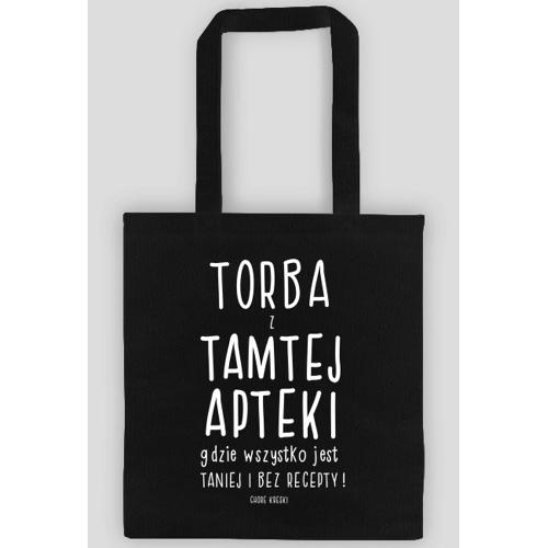 chorekreski Torba z tamtej apteki !