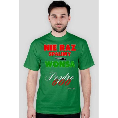nowyTshirt Nie raz spalimy wonsa
