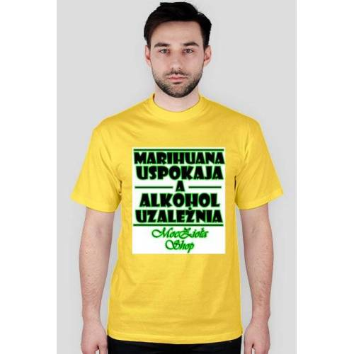 "mocziolashop T-shirt ""marihuana uspokaja..."" męski"