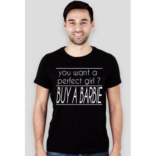 gr8 T-shirt buy a barbie