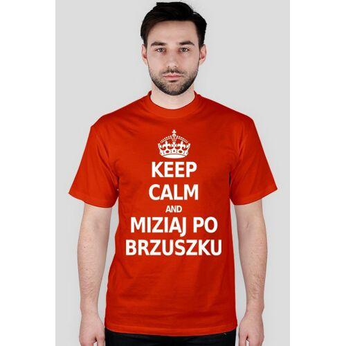 proudofmyself Keep calm and miziaj po brzuszku (t-shirt) jasna grafika