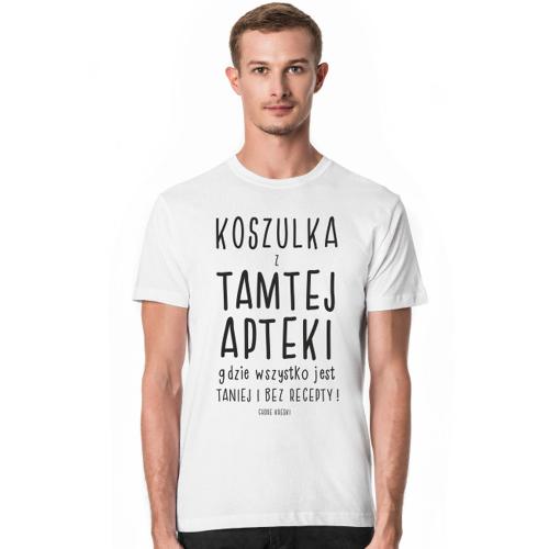 chorekreski T-shirt z tamtej apteki !