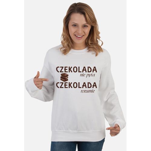 hodowcy Bluza damska - czekolada nie pyta, czekolada rozumie
