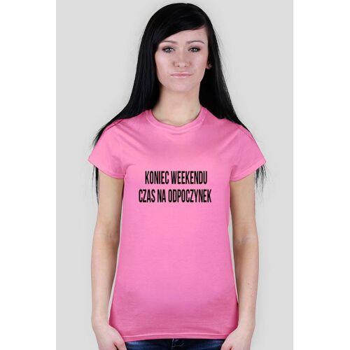 megart Koszulka damska - koniec weekendu czas na odpoczynek