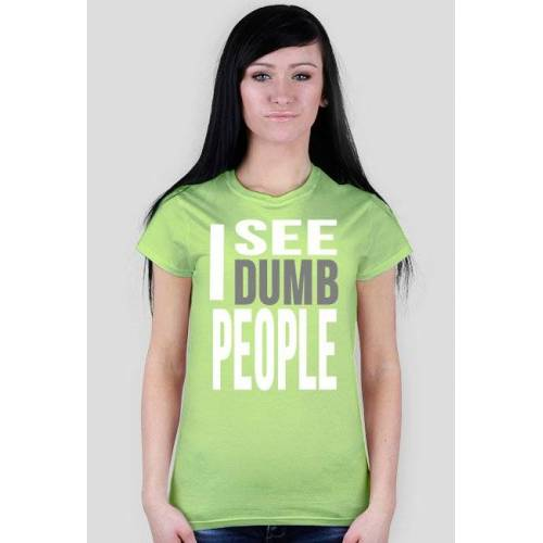 TemTyk I see dumb people #3