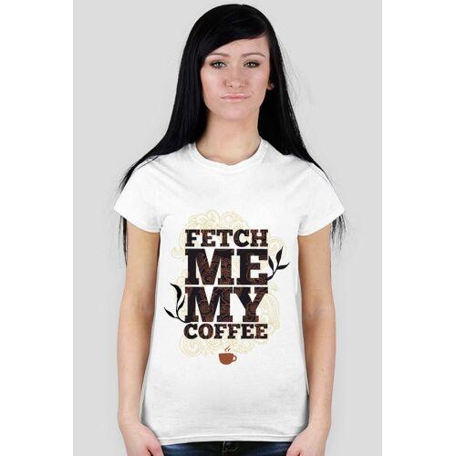 elde Przynieś mi kawę