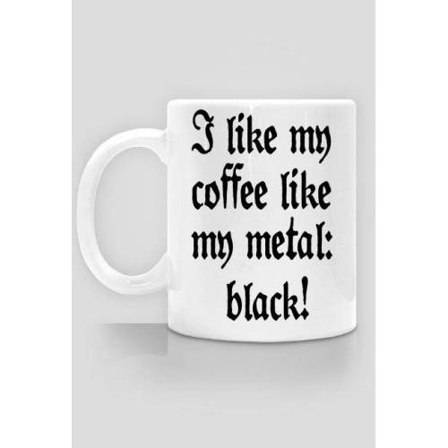 infernalmask I like my coffee like my metal: black! kubek/cup