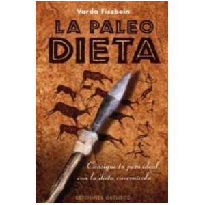 Ediciones Obelisco La Paleo Dieta