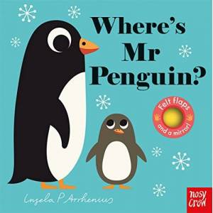Ingela P. Arrhenius Where's Mr Penguin? (Felt Flaps)